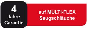 4 Jahre Garantie auf MULTI-FLEX Saugschläuche