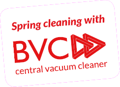 spring cleaning with BVC central vacuum cleaner